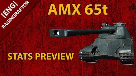 [ENG] World of Tanks: AMX 65t, STATS PREVIEW, NEW T8