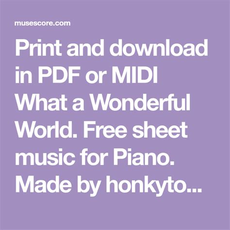 Print and download in PDF or MIDI What a Wonderful World